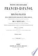 Nuevo diccionario francés-español y español-francés, con la pronunciacion figurada en ambas lenguas, arreglado con presencia de los materiales reunidos para esta obra
