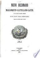 Nuevo diccionario mallorquin-castellano-latin
