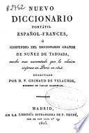 Nuevo diccionario portátil español-francés ó Compendio del diccionario grande de Núñez de Taboada...