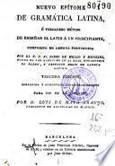 Nuevo epítome de gramática latina, ó Verdadero método de enseñar el latín a un principiante