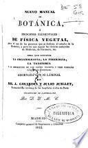 Nuevo manual de botánica ó principios elementales de física vegetal