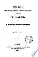 Nuevo manual histórico-topográfico-estadístico y descripcion de Madrid