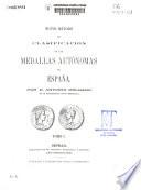 Nuevo método de clasificación de las medallas autónomas de España: (CLXXXXVII, 160 p., 18 h. lám); T. 2 (394 p. , lam [de la 19 a 85 lam