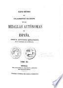 Nuevo método de classificación de las medallas autónomas de España
