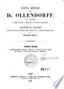 Nuevo método del Dr. Ollendorff para aprender a leer, hablar y escribir un idioma cualquiera