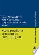Nuevo paradigma comunicativo: Lo 2.0, 3.0 y 4.0