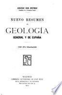 Nuevo resumen de geología general y de España