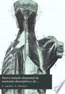 Nuevo tratado elemental de anatomía descriptiva y de preparaciones anatómicas