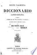 Nuevo Valbuena, ó, Diccionario latino-español formado sobre el de don Manuel Valbuena