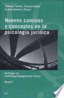 Nuevos caminos y conceptos en la Psicología Jurídica