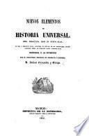 Nuevos elementos de Historia universal, obra redactada bajo un nuevo plan, etc