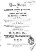 Nuevos elementos de patología médico-quirúrgica ó Compendio teórico y práctico de medicina y cirugía