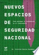 Nuevos espacios de seguridad nacional
