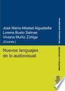 Nuevos lenguajes de lo audiovisual