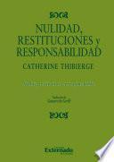 Nulidad, restituciones y responsabilidad