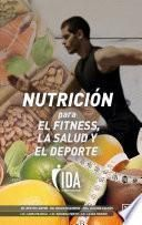 Nutrición para el fitness, la salud y el deporte