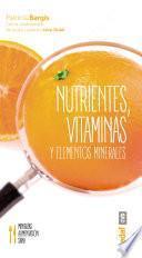 Nutrientes, vitaminas y elementos minerales