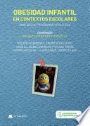 Obesidad infantil en contextos escolares