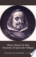 Obras clásicas de Don Francisco de Quevedo Villegas