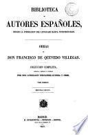 Obras, colección completa, ordenada por A. Fernandez-Guerra y Orbe (F. Janer).