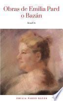 Obras - Colección de Emilia Pardo Bazán: Biblioteca de Grandes Escritores