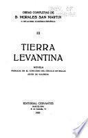 Obras completas de B. Morales San Martín ...: Tierra levantina, novela. 2 v