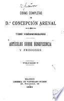 Obras completas de Concepción Arenal ...: Articulos sobre beneficencia y prisiones, v. 1-5., 1900-1901