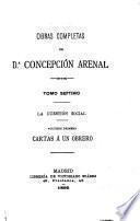 Obras completas de d.A Concepción Arenal: Cartas ́a un obrero y Cartas á un señor