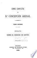 Obras completas de d.A Concepción Arenal: Ensayo sobre el derecho de gentes