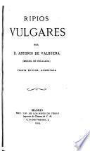Obras completas de D. Antonio de Valbuena: Ripios vulgares