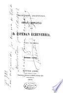 Obras completas de D. Esteban Echeverria