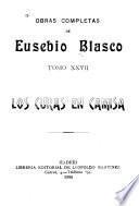 Obras completas de Eusebio Blasco: Los curas en camisa