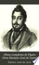 Obras completas de Fígaro (Don Mariano José de Larra)