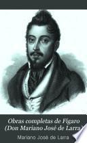 Obras completas de Figaro (Don Mariano José de Larra)