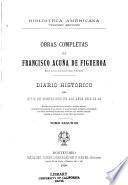 Obras completas de Francisco Acuña de Figueroa: Diario histórico del sitio de Montevideo en los años 1812-13-14