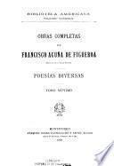 Obras completas de Francisco Acuña de Figueroa: Poesias diversas