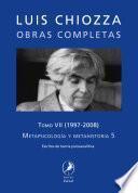 Obras completas de Luis Chiozza. Tomo VII