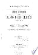 Obras completas de Marco Tulio Cicerón ; traducidas del Latin por D. Marcelino Menendez Pelayo