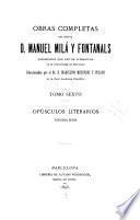 Obras completas del doctor d. Manuel Milá Fontanals ...: Opúsculos literarios