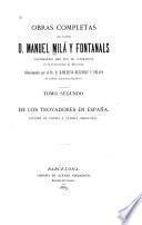 Obras completas del doctor D. Manuel Milá y Fontanals: De los trovadores en España. 1889