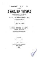 Obras completas del doctor D. Manuel Milá y Fontanals: Romancerillo catalán. 2 ed. 1896