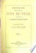 Obras completas: Estudios sobre el teatro de Lope de Vega. t. 1-6. 1919-27