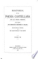 Obras completas: Historia de la poesía castellana en la edad media. 1911-16