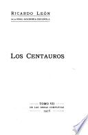 Obras completas: Los centauros