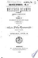 Obras completas ...: Polemicas religiosas. Prologo del lte. Felix Romero; notas por Angel Pola