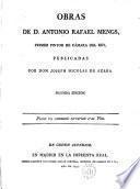 Obras de D.Antonio Rafael Mengs,primer pintor de Cámara del rey