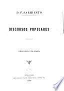 Obras de D. F. Sarmiento: Discursos populares. 1899
