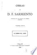 Obras de D. F. Sarmiento ...: El camino del Lacio. 1899