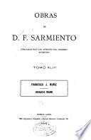Obras de D. F. Sarmiento ...: Francisco J. Muñiz. Horacio Mann. 1900