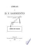 Obras de D. F. Sarmiento ...: Informes sobre educacion. 1900